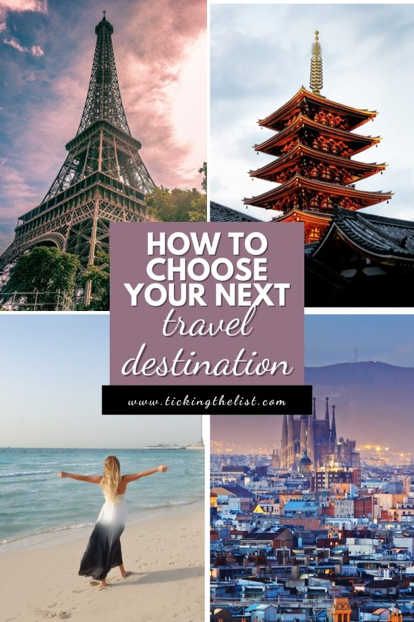 How to decide where to travel to pinterest pin